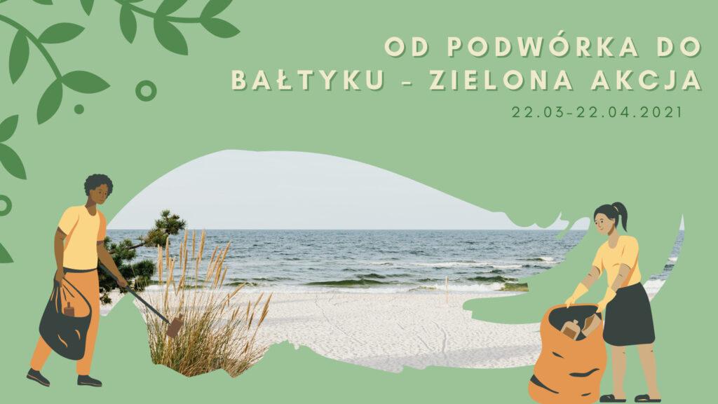 Akcja Od Podwórka do Bałtyku 2021